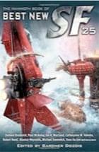 Gardner Dozois, The Mammoth Book of Best New SF 25 (Mammoth Books)