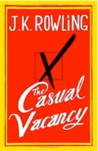 J. K. Rowling, The Casual Vacancy