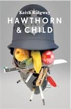 Keith Ridgway, Hawthorn & Child