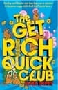 Rose Impey, The Get-rich-quick Club