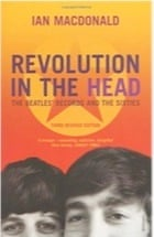Ian MacDonald, Revolution in the Head: The Beatles' Records and the Sixties
