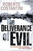 Roberto Costantini, The Deliverance of Evil