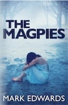 Mark Edwards, The Magpies: A Psychological Thriller
