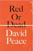 David Peace, Red or Dead