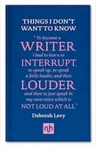 Deborah Levy, Things I Don't Want to Know