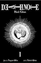 Tsugumi Ohba, Takeshi Obata, Death Note Black Vol 1