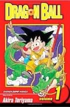 Akira Toriyama, Dragon Ball: v. 1 (Dragon Ball (Viz Paperback)) (Dragon Ball (Prebound))