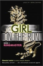 Julia Golding, Girl on the Run: Ringmaster