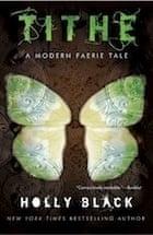 Holly Black, Tithe: A Modern Faerie Tale