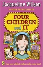Jacqueline Wilson, Four Children and It