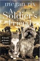 Megan Rix, A Soldier's Friend
