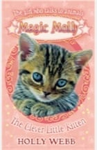 Holly Webb, Magic Molly: The Clever Little Kitten: World Book Day 2012