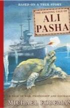 Michael Foreman, The Amazing Tale of Ali Pasha