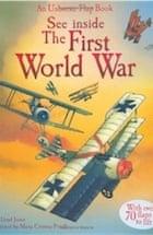 Rob Lloyd Jones, See Inside First World War (Usborne See Inside)