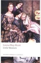 Louisa May Alcott, Little Women (Oxford World's Classics)
