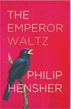 Philip Hensher, The Emperor Waltz