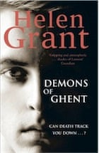 Helen Grant, The Demons of Ghent: Forbidden Spaces Trilogy: Book Two (Forbidden Spaces Trilogy 2)