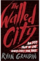 Ryan Graudin, The Walled City