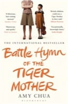 Amy Chua, Battle Hymn of the Tiger Mother