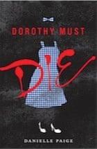 Danielle Paige, Dorothy Must Die