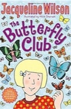 Jacqueline Wilson, The Butterfly Club