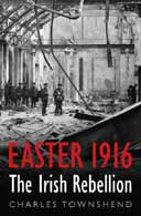 Easter 1916 by Charles Townshend