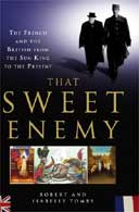 That Sweet Enemy by Robert and Isabelle Tombs