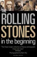 The Rolling Stones in the Beginning by Brent Rej