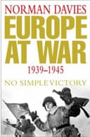 Europe  at War 1939-1945: No Simple Victory by