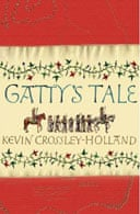 Gatty's Tale by Kevin Crossley-Holland