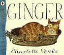 Ginger by Charlotte Voake
