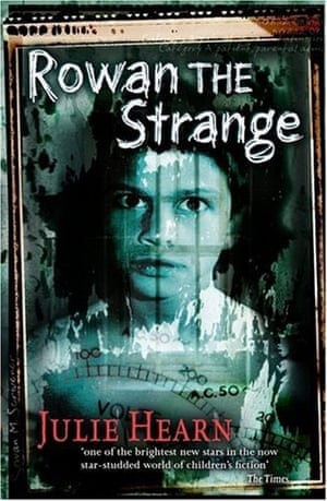 Carnegie Medal 2010 : Rowan the Strange by Julie Hearn