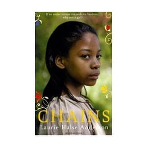 Carnegie Medal 2010 : Chains by Laurie Halse Andersen
