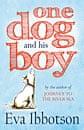 One Dog and hisBoy by Eva Ibbotson