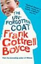 The Unforgotten Coat by Frank Cottrell Boyce