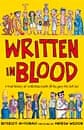 Written in Blood: a Brief History of Civilisation ... by Beverley MacDonald and Andrew Weldon