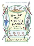 How Tom Beat Captain Najork and his Hired Sportsmen by Russell Hoban and Quentin Blake
