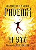 Phoenix by SF Said and Dave McKean
