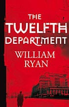 The Twelfth Department by William Ryan