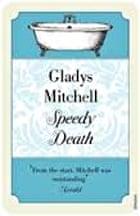 Speedy Death by Gladys Mitchell