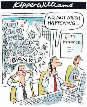 05.08.2008: Kipper Williams on financial turmoil