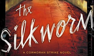 The Silkworm, by Robert Galbraith (J K Rowling)