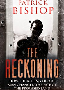 Front cover of The Reckoning, a book telling the tale of Avraham Stern written by Patrick Bishop