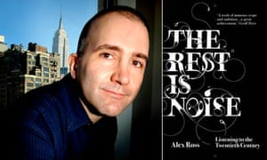 Alex Ross and his book The Rest Is Noise