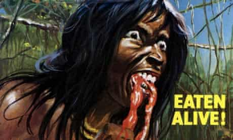 Cannibal Holocaust: a drawing of a cannibal eating something red and the caption 'Eaten Alive!'