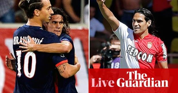 PSG v Monaco - as it happened   Daniel Harris   Football ...