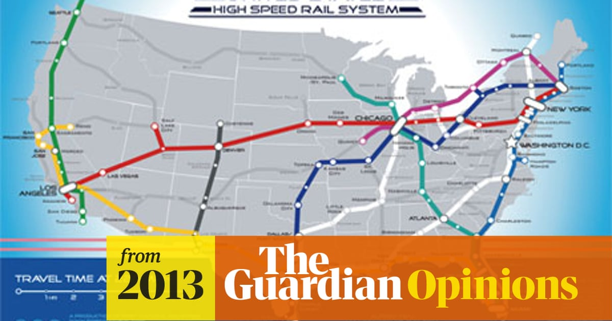Us Rail System Map A US high speed rail network shouldn't just be a dream | Rail