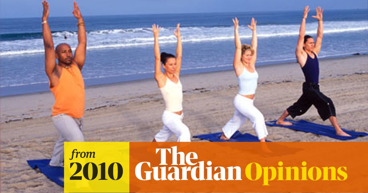 Yoga S Holy Wars Stewart J Lawrence Opinion The Guardian