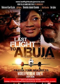 A poster for Last Flight to Abuja, directed by Obi Emelonye