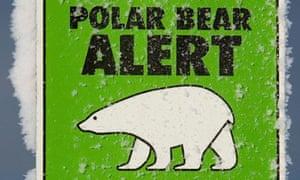 One of many polar bear alert warning sig